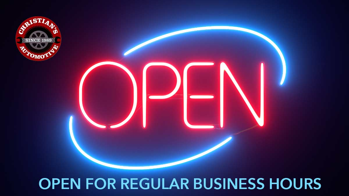 Christian's Automotive open for regular business hours